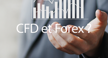 CFD et Forex ?